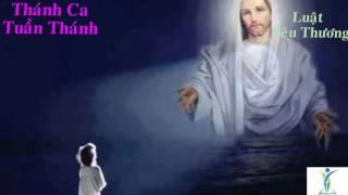 Luật Yêu Thương - Thánh Ca