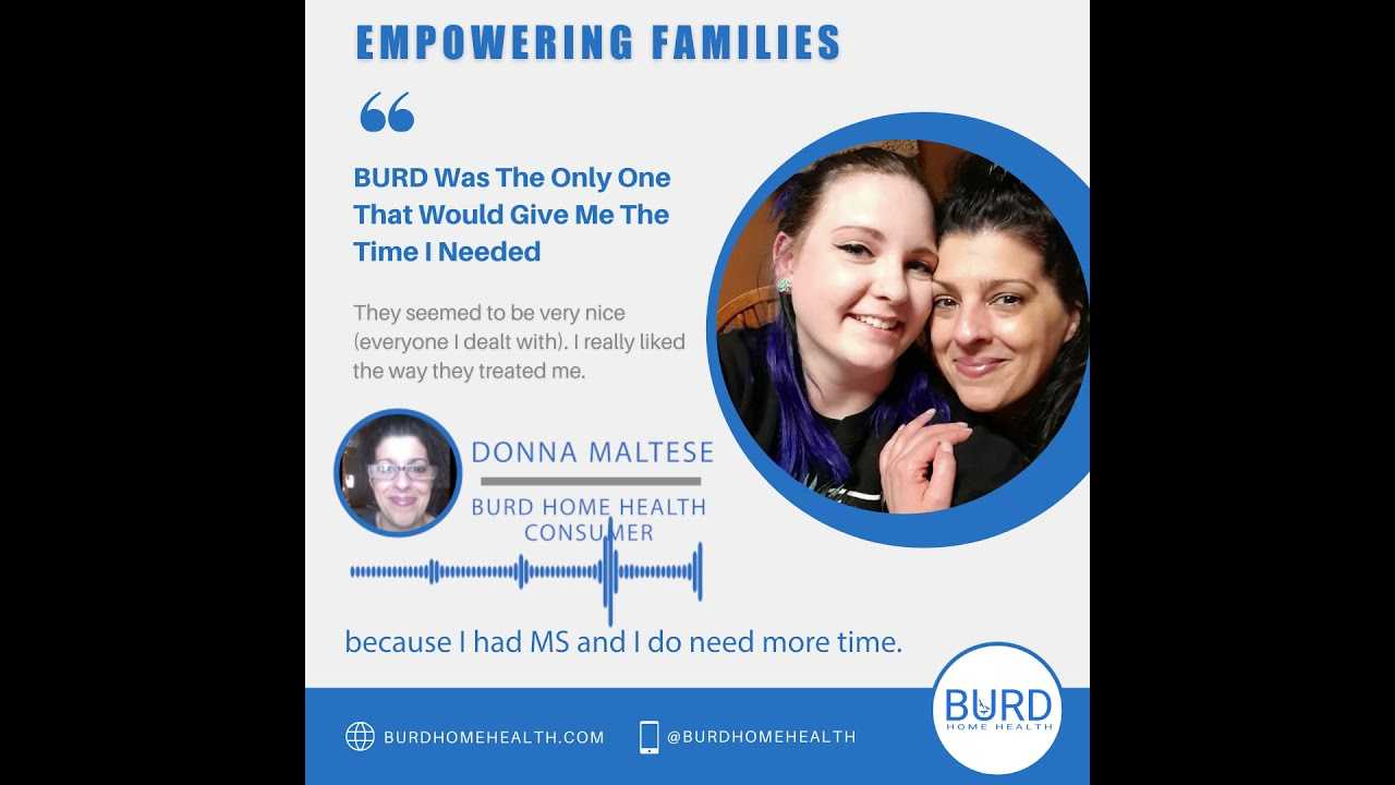Donna's Experience in CDPAP with Burd Home Health