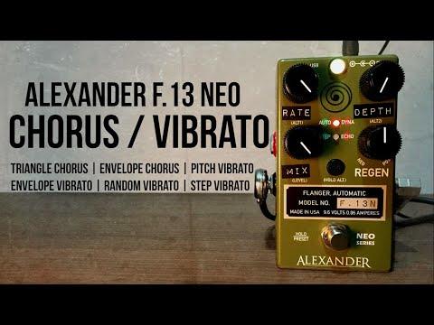 Alexander Pedals F.13 Neo - Chorus And Vibrato Demo
