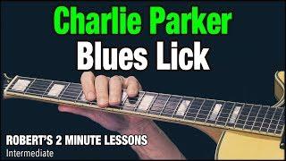 Charlie Parker Blues Lick - Robert's 2 Minute Lessons (13)