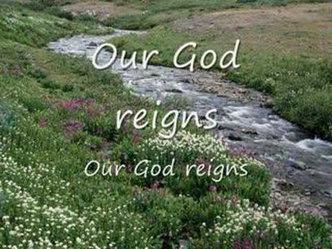 Our God Reigns