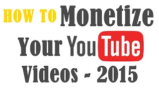 How To Monetize your videos on YouTube and Earn Money 2015 - Simplified by Sriram thumbnail