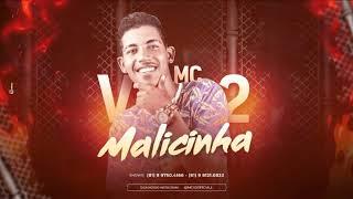 Baixar MC V2 - MALICINHA / SENTOU PRA PLAYBOY SENTOU PRA BANDIDO - MÚSICA NOVA