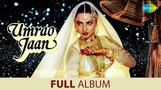 Umrao Jaan | Full Album Jukebox | Rekha | Farooq Sheikh