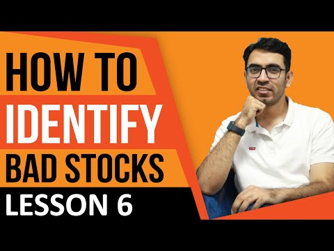 how-to-identify-bad-stocks-|-stock-you-should-avoid---lesson-6-|-बुरे-शेयर्स-कैसे-पहचानें?