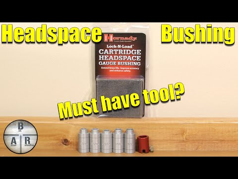 Headspace gauge - Hornady Headspace bushing kit - Must have