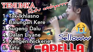 Terbaru Full Album Adella 2020 - Yeni Inka - Selloww Ratu Ambyar