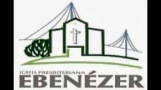 Família Ebenézer em seu lar. Louvor e edificação. 25/06/20