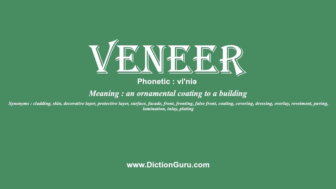 How To Pronounce Veneer With Meaning Phonetic Synonyms And Sentence Examples