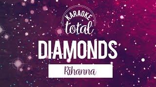 Diamonds - Rihanna - Karaoke Con coros