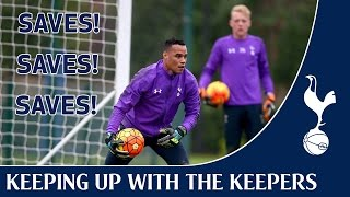 Keeping up with the keepers ! Spurs Training !