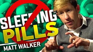 WHAT YOU NEED TO KNOW ABOUT SLEEPING PILLS - Matthew Walker | London Real