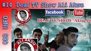 C&S INFO #14: Deaf TV Show Ali Aksu
