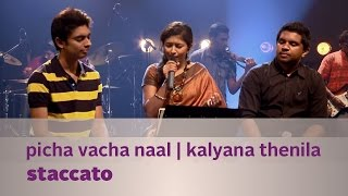 Picha vacha naal | Kalyana thenila by Staccato - Music Mojo - Kappa TV