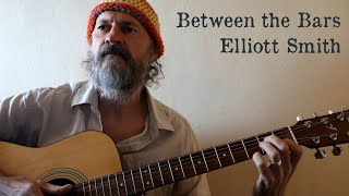 Cover of 'Between the Bars' by Elliott Smith.