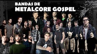Bandas de MetalCore Gospel