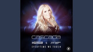 Everytime We Touch (Hardwell & Maurice West Extended)