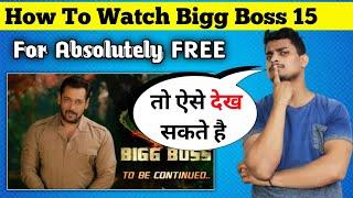 How To Watch Bigg Boss 15 For Free || Bigg Boss 15 Free Streaming Tricks || Bigg Boss 15 Kaise Dekhe screenshot 5