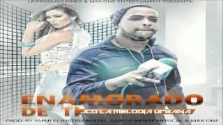 Enamorado De Ti   Jco La Melodia Urbana by Yahir el instrumental & Sair La Mente Musical & Max One