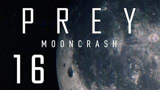 SYMULACJA STAŁA SIĘ RZECZYWISTOŚCIĄ || Prey: Mooncrash [#16][DLC]