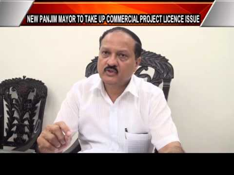 #Panjim #Mayor To Take Up Commercial Project license Issue #Goa