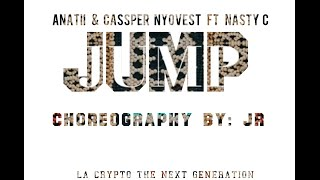 Anatii & Cassper Nyovest ft Nasty C  - Jump   Choreography By JR