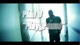 Plan B - Playground (official Hd Video)