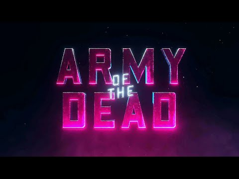 Army of the Dead Teaser Trailer (2021) | One Of The Action | Movies