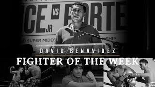 Fighter Of The Week: David Benavidez
