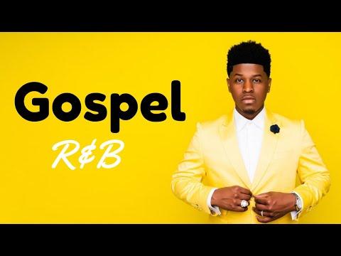 Gospel R&B Mix 2019