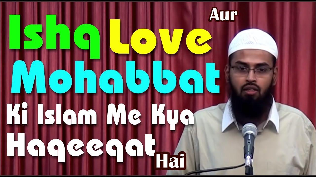 Ishq Love Aur Mohabbat Ki Islam Me Kya Haqeeqat Hai By Adv  Faiz Syed