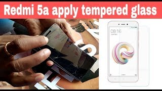 How to apply tempered glass ||  Redmi 5a || screen guard || screen protector