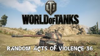 World of Tanks - Random Acts of Violence 36