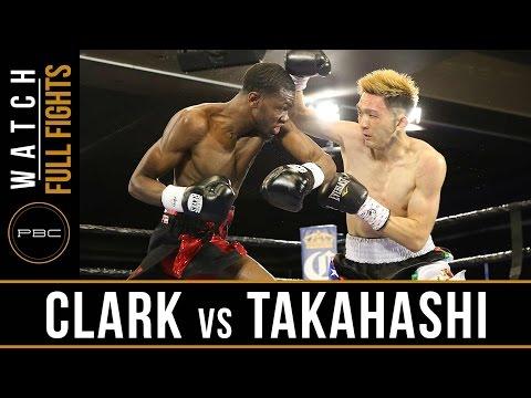 Clark vs Takahashi HIGHLIGHTS: March 14, 2017 - PBC on FS1