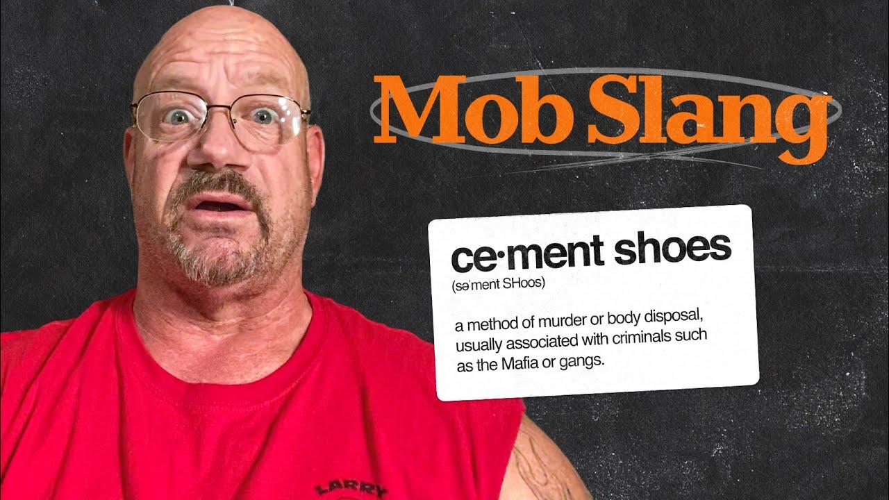 Ex Mobster Breaks Down 'Mob Slang' - Watch as Ex Prisoner Teaches Mafia Lingo   |  256  |