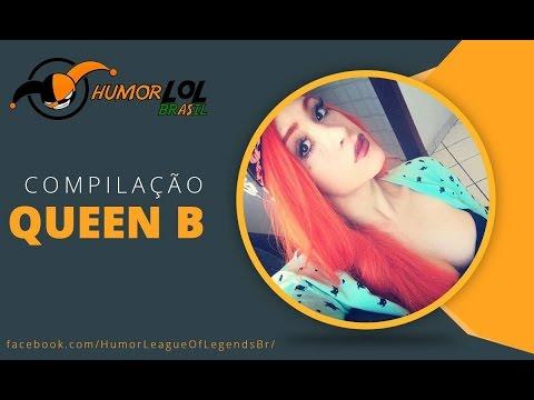 Compilação Queen B #HLLBR