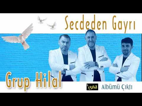Grup Hilal - Secdeden Gayrı Albüm Tanıtım Fragmanı