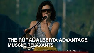 The Rural Alberta Advantage | Muscle Relaxants | CBC Music
