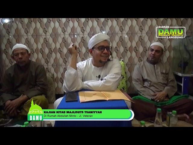 Kajian Kitab Majalisuts Tsaniyyah - 02-08-2019