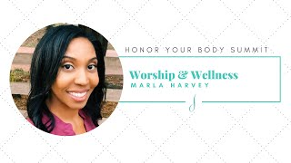 Worship & Wellness
