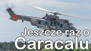 Jeszcze raz o Caracalu (Komentarz) #gdziewojsko