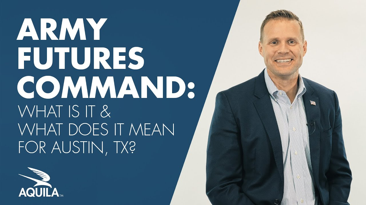 Army Futures Command: What Is It & What Does It Mean for Austin, TX?