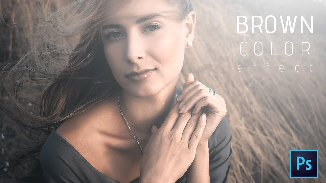 Brown color effect (Girl) in Photoshop cc Tutorial