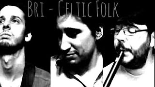 Bri - Celtic Folk   //   Jenny Picking Cockles / The Earl