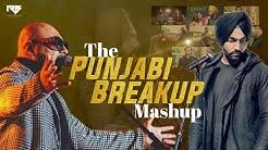 The Punjabi Breakup Mashup 2020   B Praak X Ammy Virk Mashup   Rajeev Bhargava