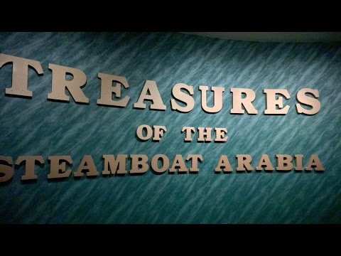 Treasures of the Steamboat Arabia - Kansas city, Missouri