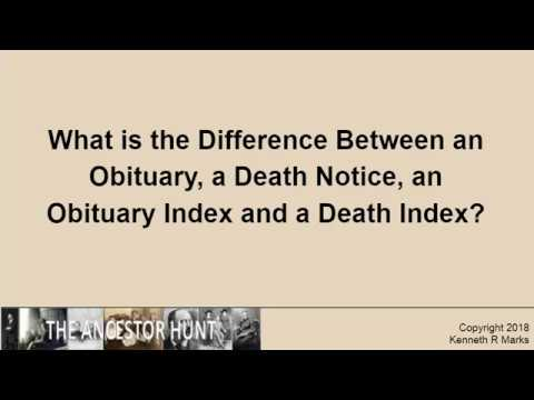 What Is The Difference Between An Obituary, A Death Notice, An Obituary Index And A Death Index?