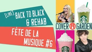 [LIVE FÊTE DE LA MUSIQUE #6] BACK TO BLACK / REHAB - Amy Winehouse (BO documentaire 'AMY')