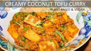 Creamy Coconut Tofu Curry Recipe | Vegan Coconut Tofu Curry Recipe | Dairy-free & Gluten-free