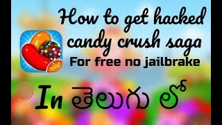 How to download & install HACKED candy crush saga in iphone &android for free in Telugu